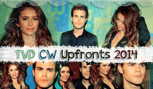 . TVD-TheVampireDiaries-FR TVD & TO aux CW Upfronts 2014 .