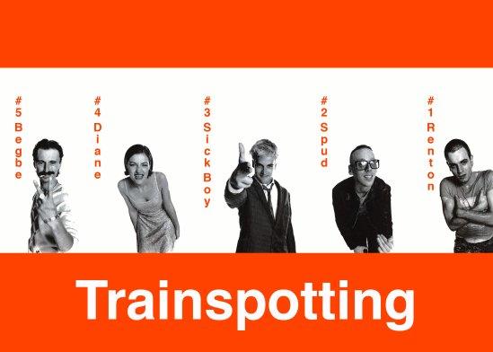 •Trainspotting Catégorie : Film | Série | Acteur/Actrice | Chanteur/Chanteuse | Musique | Livre | Dessin Animé | Divers