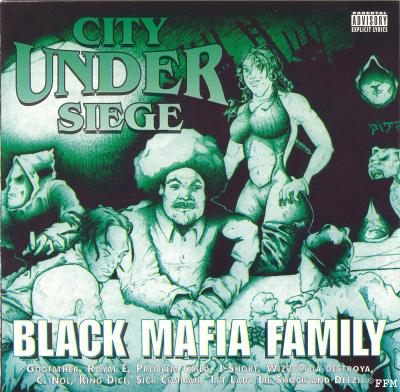 Black Mafia Family - City Under Siege