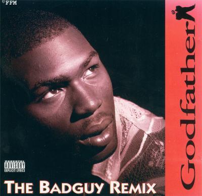 Godfather - The Badguy Remix