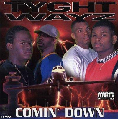 Tyght Wayz - Comin Down