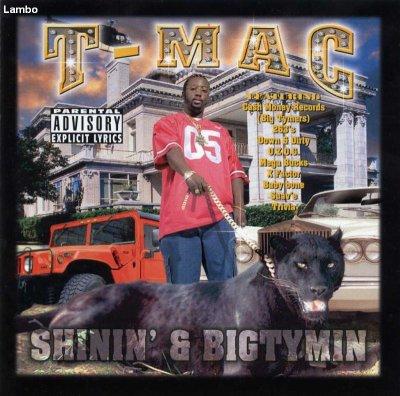 T-Mac - Shinin & Bigtymin