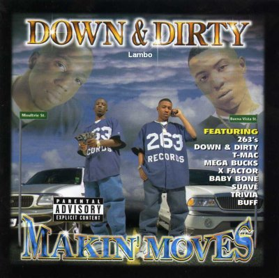 Down & Dirty - Makin Moves