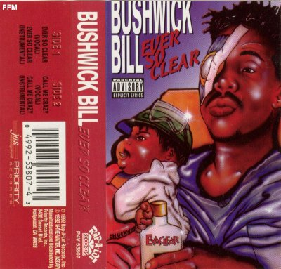 Bushwick Bill - Ever So Clear *tape single*