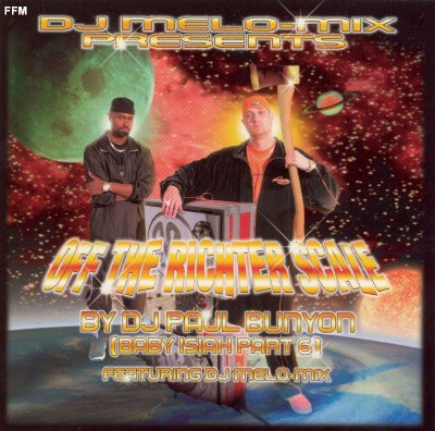 DJ Melo-Mix presents DJ Paul Bunyon - Off The Richter Scale
