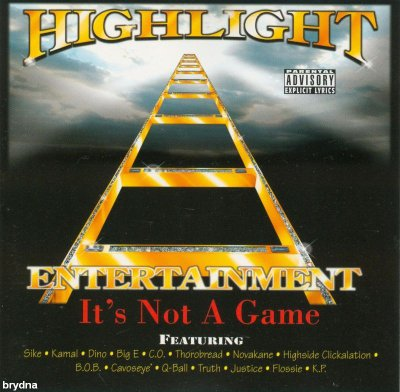 Highlight Entertainment - It's Not A Game