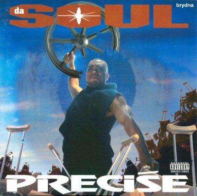 Precise - Da Soul