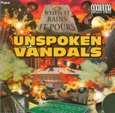 Unspoken Vandals - When It Rains It Pours