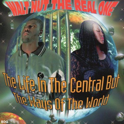 Walt Nut The Real One - The Life In The Central But The Ways Of The World