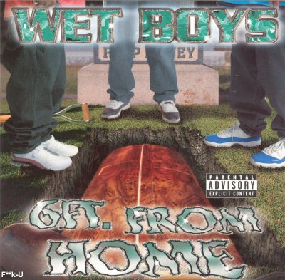 Wet Boys - 6Ft. From Home