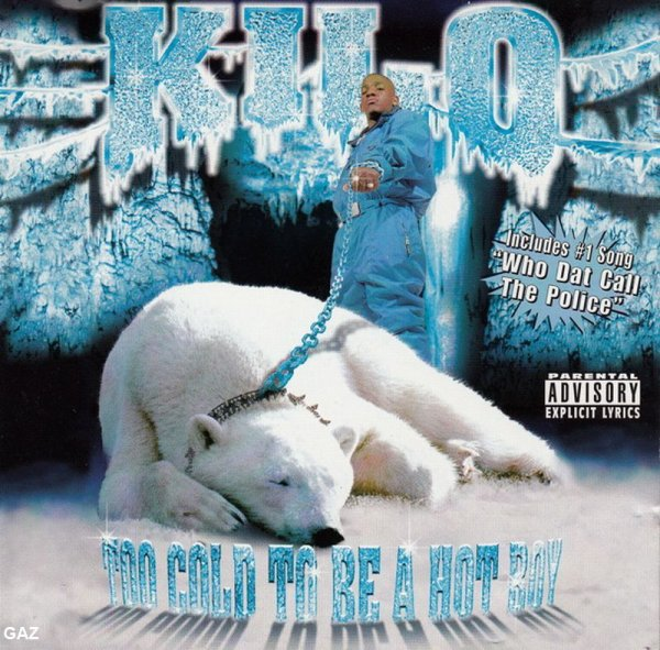Kilo - Too Cold To Be A Hot Boy