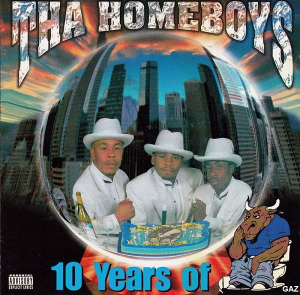 Tha Homeboys - 10 Years Of Bullshit