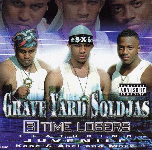 Graveyard Soldjas - 3 Time Losers
