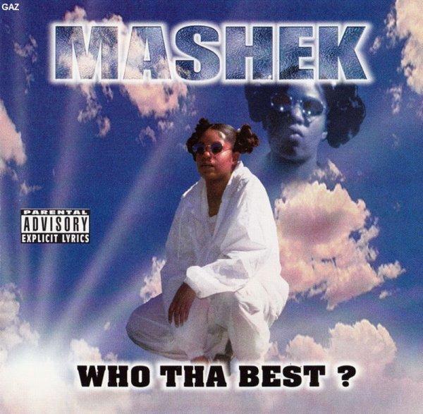 Mashek - Who Tha Best