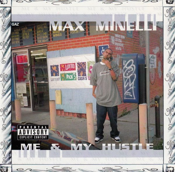 Max Minelli - Me & My Hustle