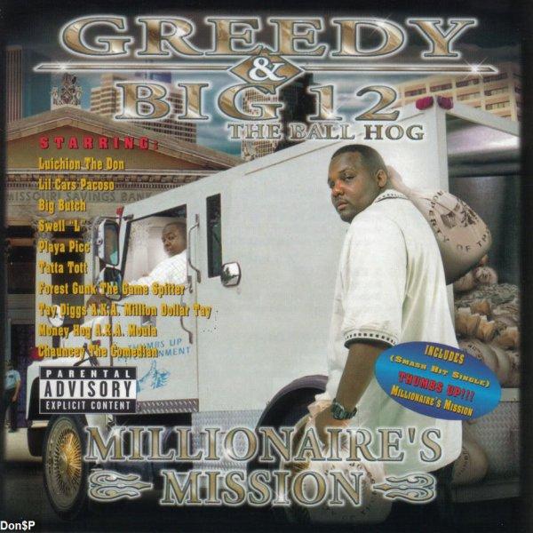Greedy & Big 12 - Millionaire's Mission