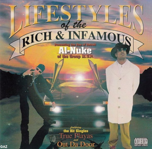 Al-Nuke - Lifestyles Of The Rich & Infamous