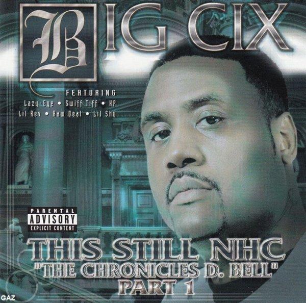 Big Cix - This Still NHC