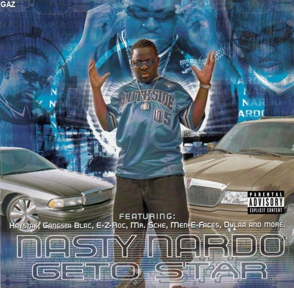 Nasty Nardo - Geto Star