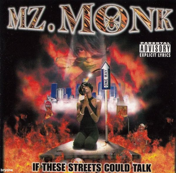Mz Monk - If These Streets Could Talk