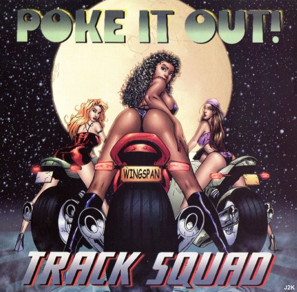 Track Squad - Poke It Out *single*