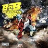 The Adventures Of Bobby ray / Airplanes Pt 1: B.O.B ft H.Williams (2010)