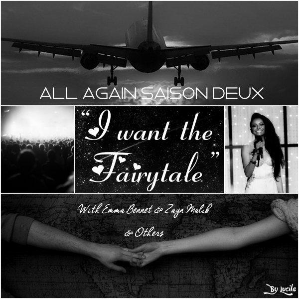"Saison Deux  ""I Want The Fairytale"""