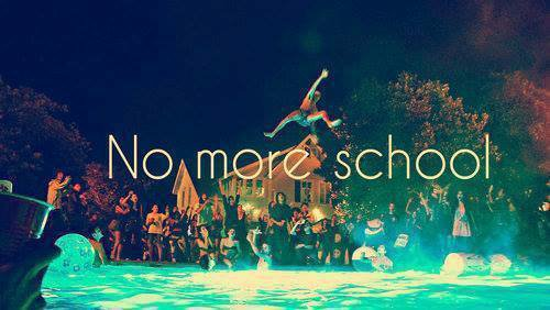 #No More School