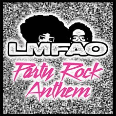 Party Rock Anthem / LMFAO - Party Rock Anthem (2011)