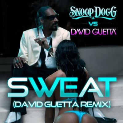 Snoop Dogg feat David Guetta - Sweat (2011)