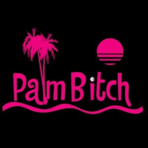 palm bitch