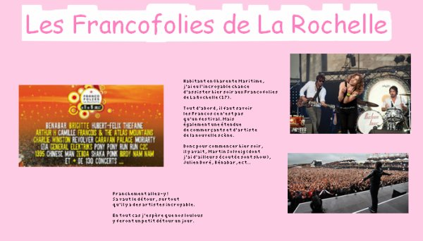 Récit de mon passage aux Francofolies de La Rochelle.
