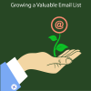 Effective Ways To Build A Valuable Email List