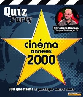 Quiz Party : Cinéma années 2000