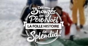 Des Bronzés au Père Noël : La folle histoire du Splendid !