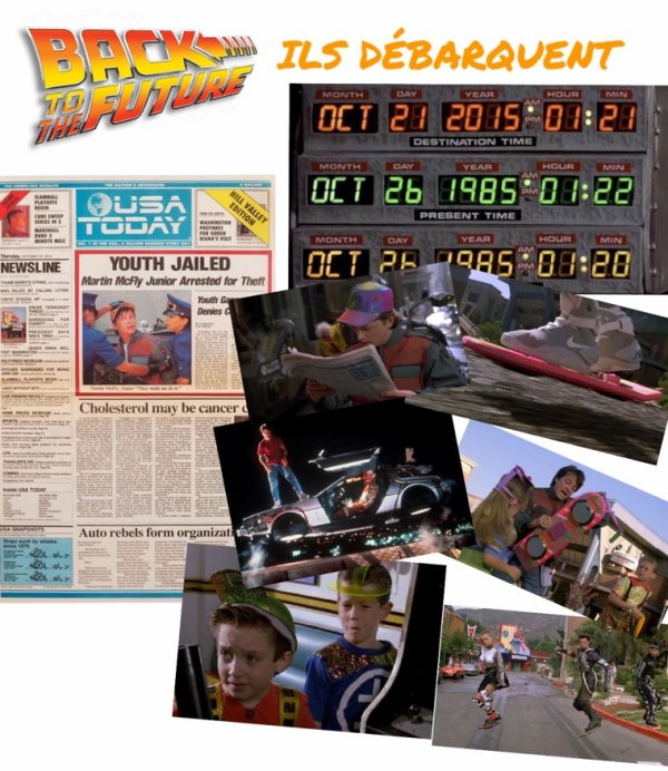 21.10.2015 : Back to future !!! ILS DÉBARQUENT !