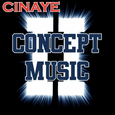 Cinaye Est Back. Et Presente : Concept Music 2