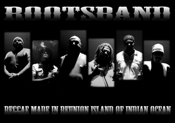 THE ROOTS BAND REGGAE INTERNATIONAL MADE IN REUNION ISLAND OF INDIAN OCEAN