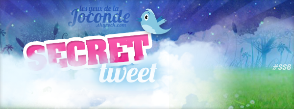 Secret Tweet - Semaine 1