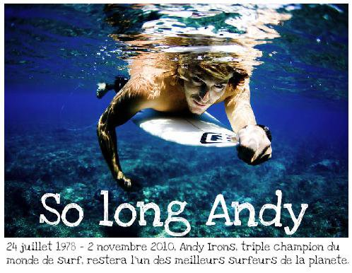 __Inside-Tendances ♥ ___+ RIP Andy Irons