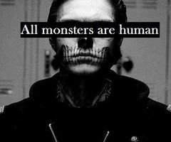 All monsters are human !