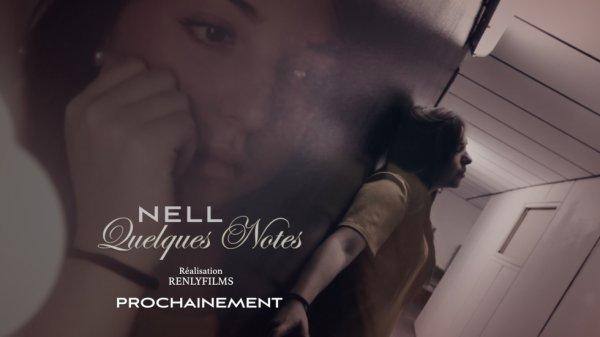 """"""" Nell """" Nouveau clip tres bientot"""