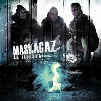 Maskagaz - Le Torchon