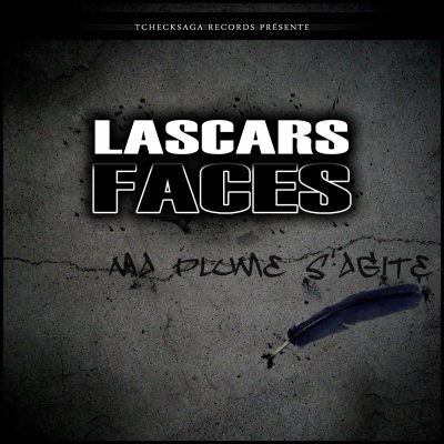 Lascars Faces - Ma Plume S'Agite