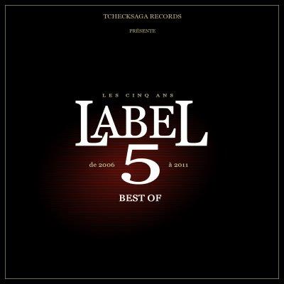 TcheckSaga Records Présente - Label 5