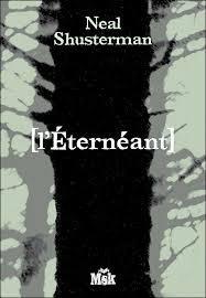 L'Eternéant de Neal Shusterman