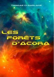 Chronique: Les forêts d'Acora