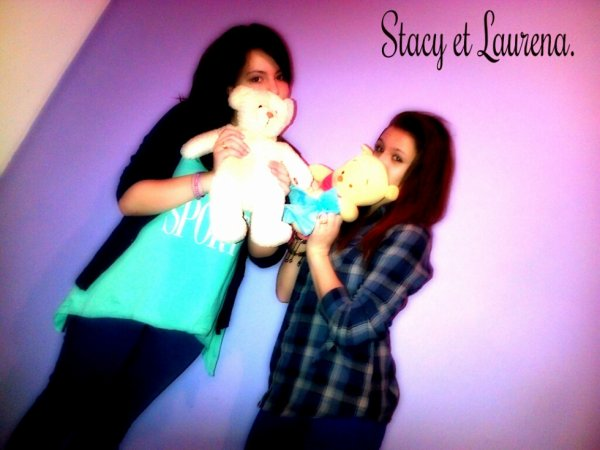 Stacy et Laurena.