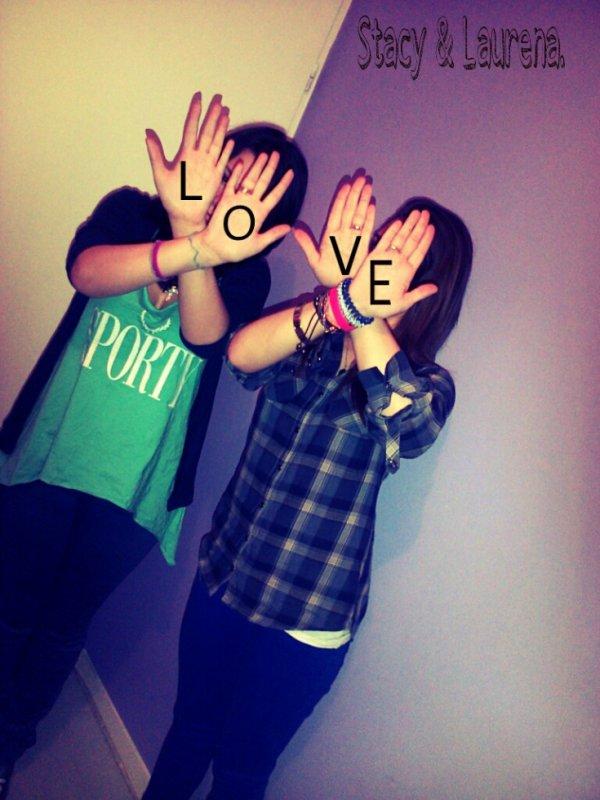 Stacy et Laurena. ♥
