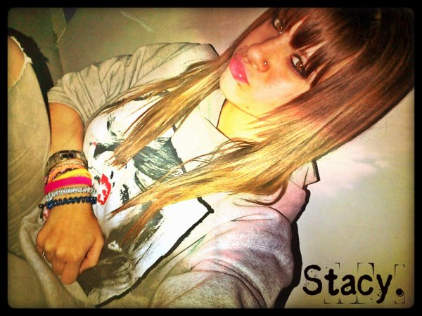 Stacy .